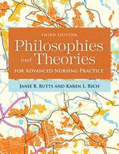 Philosophies and Theories for Advanced Nursing Practice