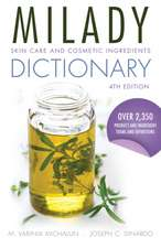 Milady Skin Care and Cosmetic Ingredients Dictionary
