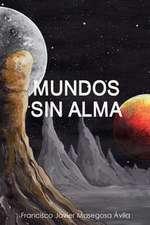 Mundos Sin Alma