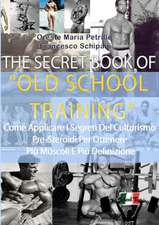 The Secret Book of Old School Training