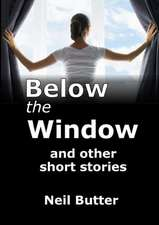 Below the Window and Other Short Stories