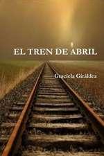 El Tren de Abril