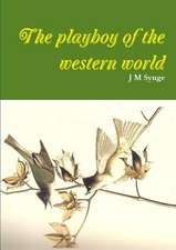 The Playboy of the Western World a Comedy