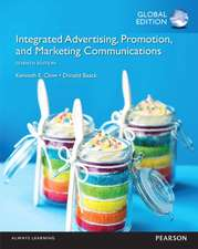 Integrated Advertising, Promotion and Marketing Communications with MyMarketingLab, Global Edition