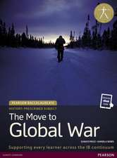 History:  The Move to Global War 1e Student Edition Text Plus Etext