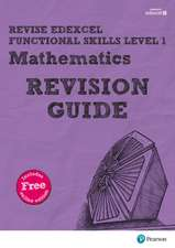 Revise Edexcel Functional Skills Mathematics Level 1 Revision Guide