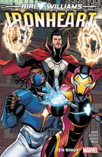 Ironheart Vol. 2