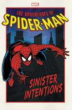 Adventures Of Spider-man: Sinister Intentions
