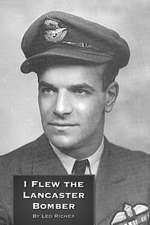 I Flew the Lancaster Bomber