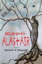 Becoming Alastair