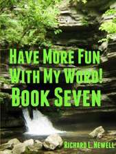 Have More Fun with My Word! Book Seven
