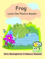 Frog - Level One Phonics Reader