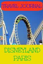 Travel Journal:  Disneyland Paris