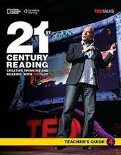 21st Century Reading with TED Talks Level 4 Teachers Guide