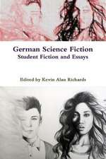 German Science Fiction:  Student Fiction and Essays 2013-2014
