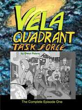 Vela Quadrant Task Force - The Complete Episode One
