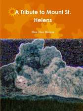 A Tribute to Mount St. Helens