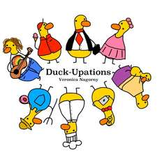 Duck-Upations