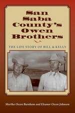 San Saba Countys Owen Brothers