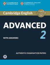 Cambridge English Advanced 2 Student's Book with answers and Audio: Authentic Examination Papers