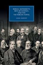 Moral Authority, Men of Science, and the Victorian Novel