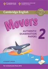 Cambridge English Young Learners 2 for Revised Exam from 2018 Movers Student's Book: Authentic Examination Papers