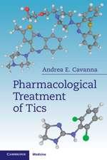 Pharmacological Treatment of Tics