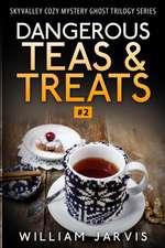 Dangerous Tea and Treats