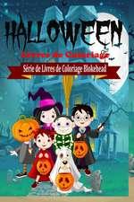 Halloween Livres de Coloriage
