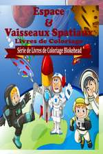 Espace &Vaisseaux Spatiaux Livres de Coloriage