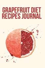 Grapefruit Diet Recipes Journal