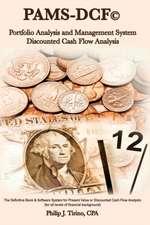 Pams-Dcf (C) Portfolio Analysis & Management System-Discounted Cash Flow Analysis