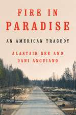 Fire in Paradise – An American Tragedy
