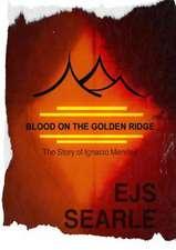 Blood on the Golden Ridge
