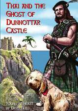 Thai and the Ghost of Dunnottar Castle