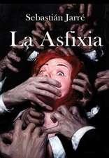 La Asfixia