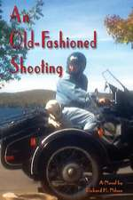 An Old-Fashioned Shooting