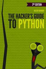 The Hacker's Guide to Python:  A Guided Tour 2e