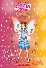 Mariana the Goldilocks Fairy(storybook Fairies #2): A Rainbow Magic Book