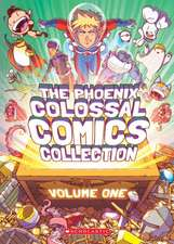 The Phoenix Colossal Comics Collection: Volume One, Volume 1