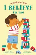 Wonderful Me: I Believe in Me