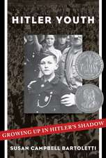 Hitler Youth: Growing Up in Hitler's Shadow