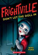 Don't Let the Doll in (Frightville #1), Volume 1