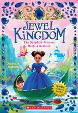 Sapphire Princess Meets a Monster (Jewel Kingdom #2)