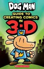 Dog Man, Guide to Creating Comics in 3D