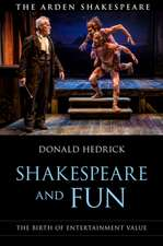 Shakespeare and Fun: The Birth of Entertainment Value