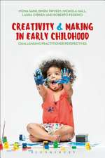 Creativity and Making in Early Childhood: Challenging Practitioner Perspectives