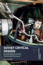 Soviet Critical Design: Senezh Studio and the Communist Surround
