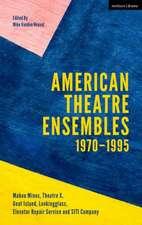 American Theatre Ensembles Volume 1