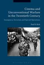 Cinema and Unconventional Warfare in the Twentieth Century: Insurgency, Terrorism and Special Operations